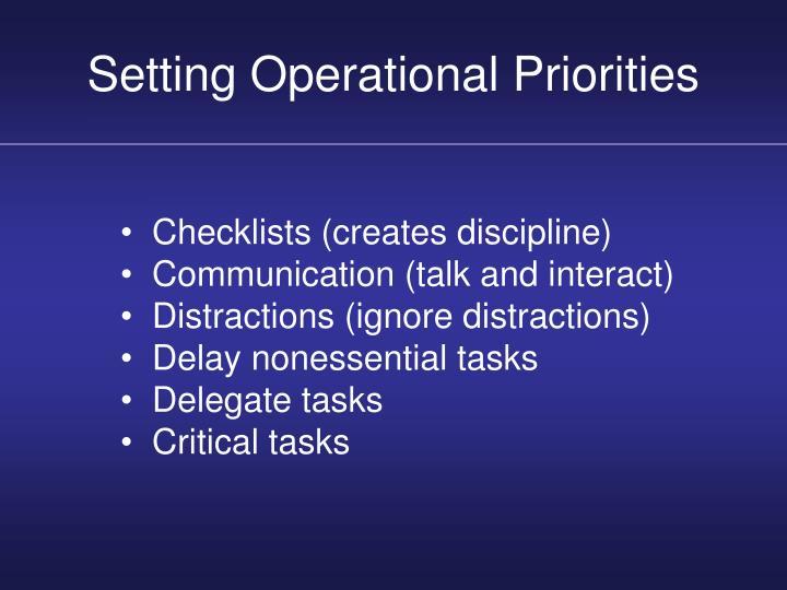 Setting Operational Priorities