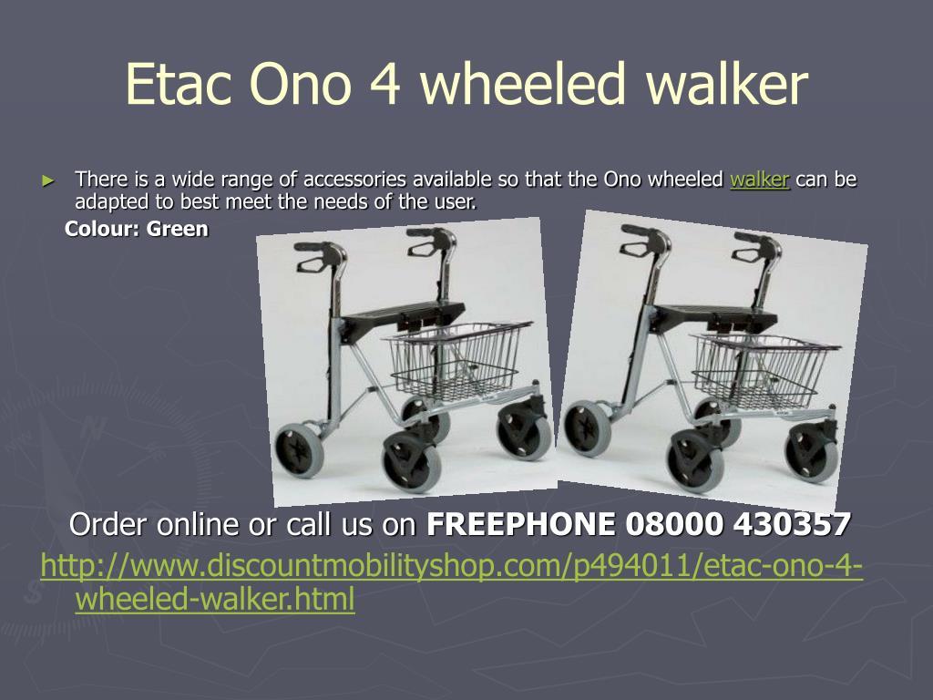 Etac Ono 4 wheeled walker