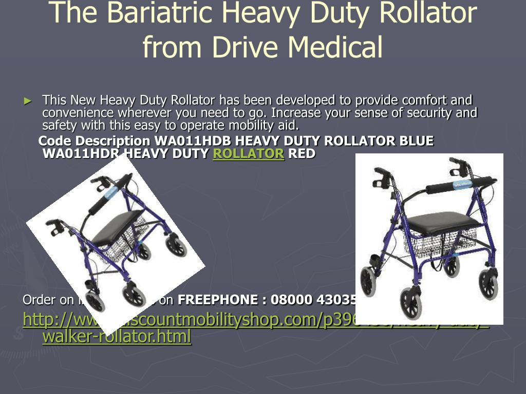 The Bariatric Heavy Duty Rollator from Drive Medical
