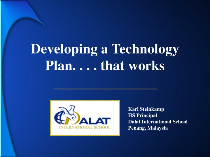 developing a technology plan that works
