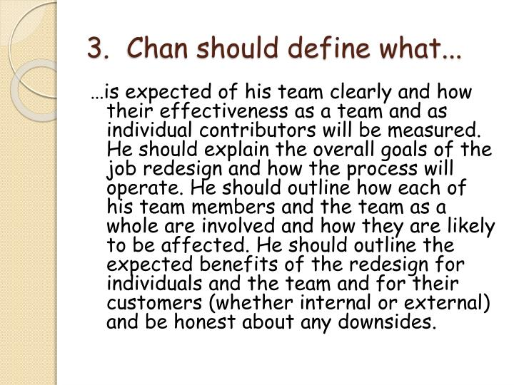 3.  Chan should define
