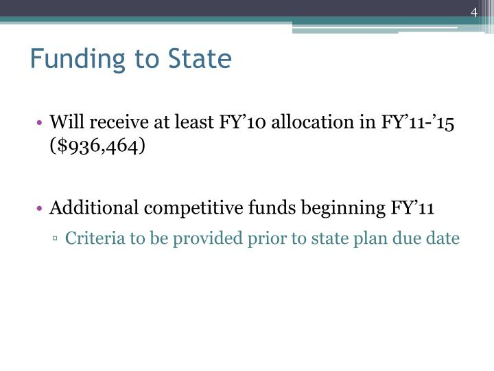 Funding to State