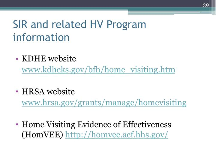 SIR and related HV Program information