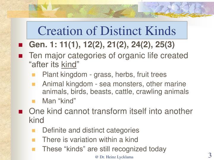 Creation of Distinct Kinds
