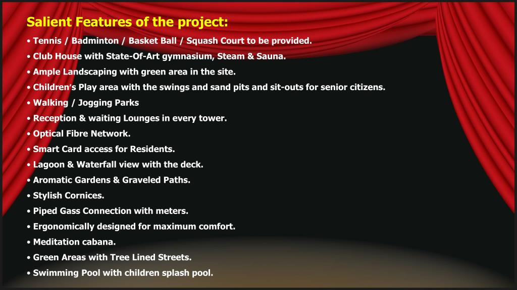 Salient Features of the project: