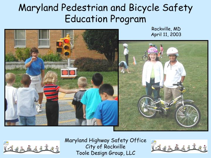 Maryland Pedestrian and Bicycle Safety Education Program
