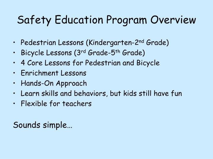 Safety Education Program Overview