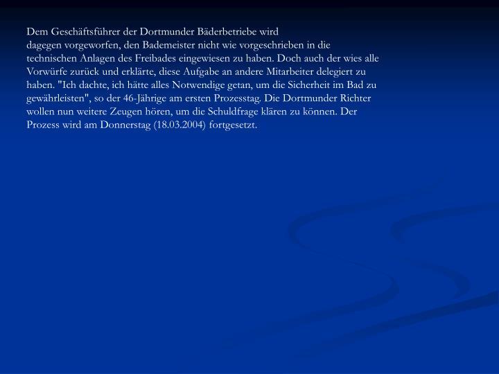 Dem Geschäftsführer der Dortmunder Bäderbetriebe wird