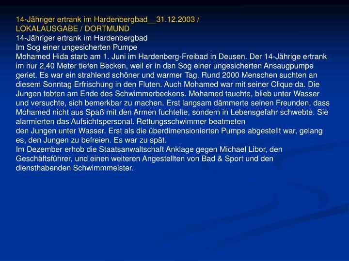 14-Jähriger ertrank im Hardenbergbad__31.12.2003 /