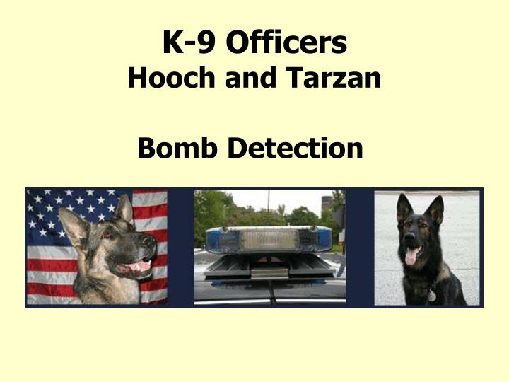 K-9 Officers