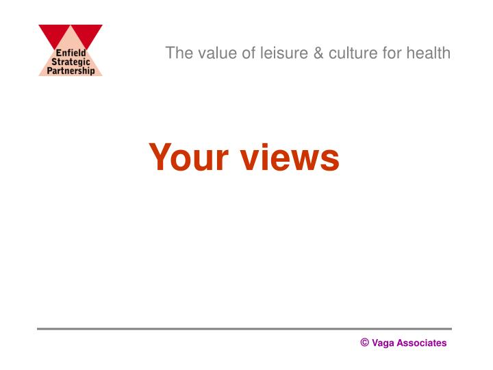 The value of leisure & culture for health