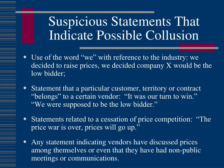Suspicious Statements That Indicate Possible Collusion