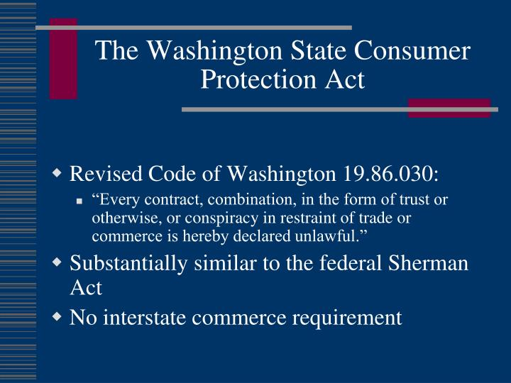 The Washington State Consumer Protection Act