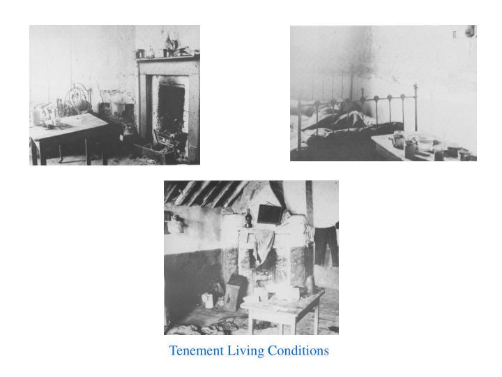 Tenement Living Conditions