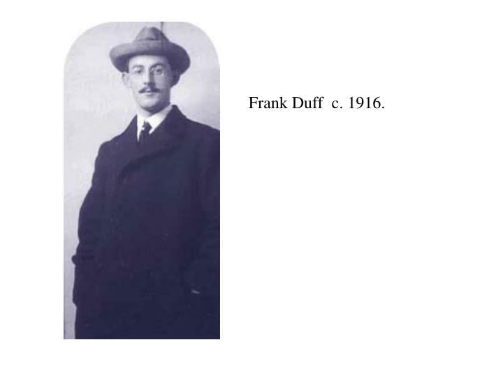 Frank Duff  c. 191
