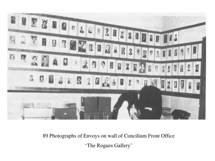 89 Photographs of Envoys on wall of Concilium Front Office
