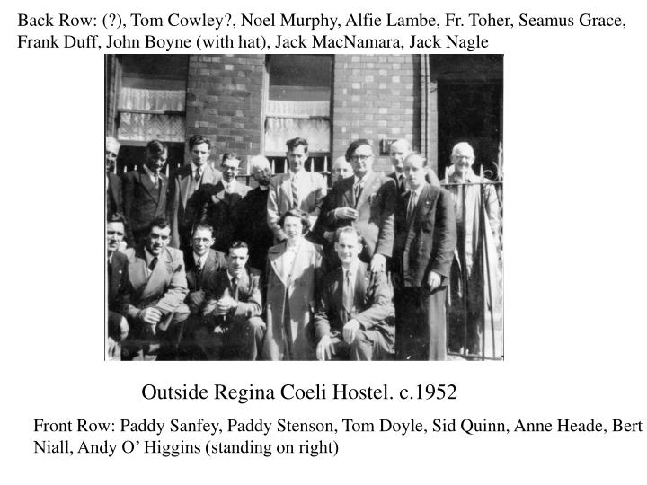 Back Row: (?), Tom Cowley?, Noel Murphy,