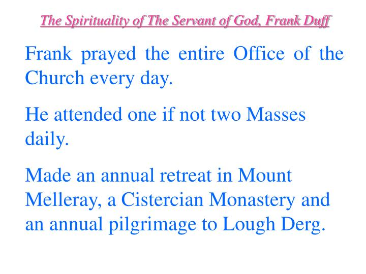 The Spirituality of The Servant of God, Frank Duff