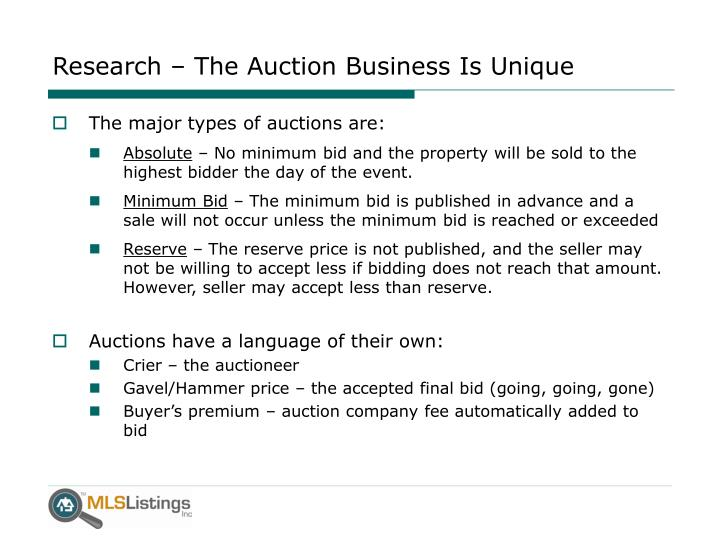 Research the auction business is unique