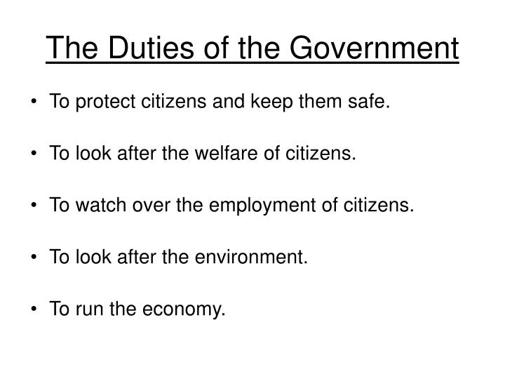 The Duties of the Government