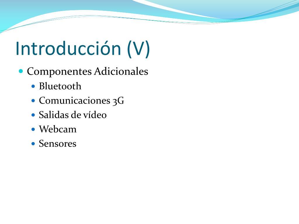 Introducción (V)