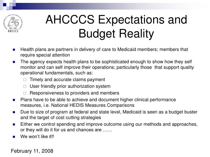AHCCCS Expectations and Budget Reality