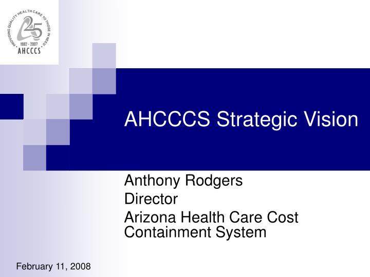 AHCCCS Strategic Vision