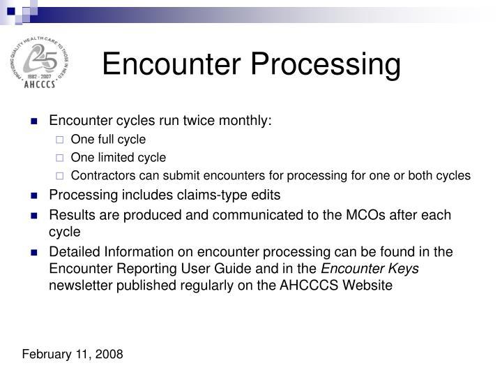 Encounter Processing