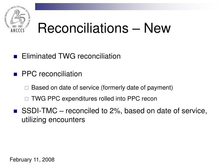 Reconciliations – New