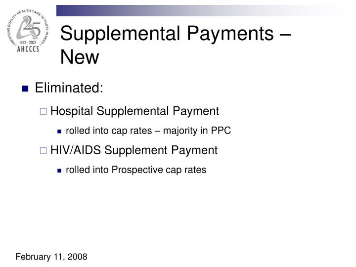 Supplemental Payments – New