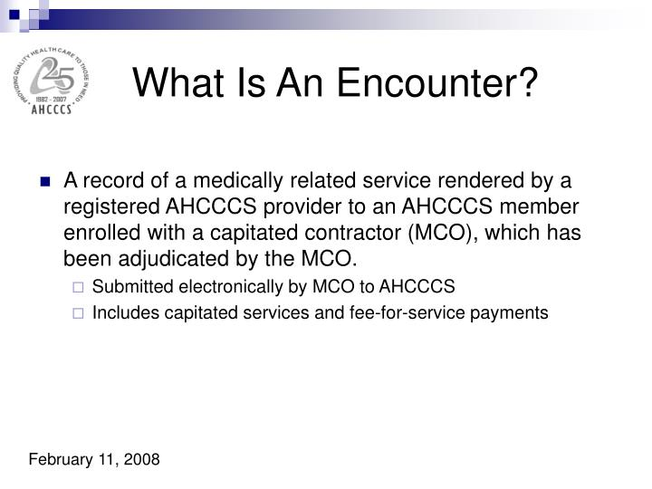 What Is An Encounter?