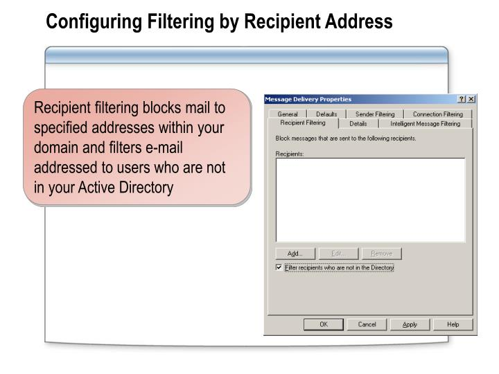 Configuring Filtering by Recipient Address