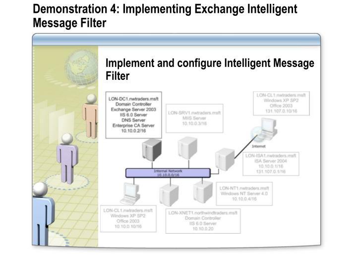 Demonstration 4: Implementing Exchange Intelligent Message Filter