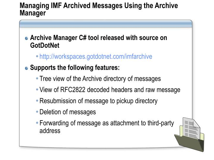 Managing IMF Archived Messages Using the Archive Manager