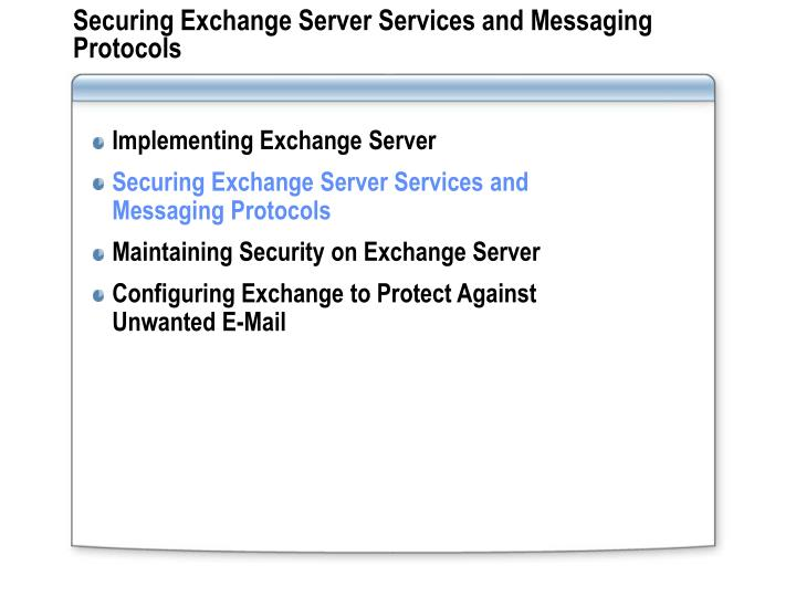 Securing Exchange Server Services and Messaging Protocols
