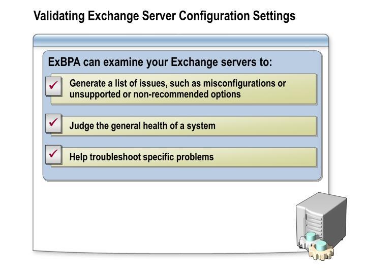 Validating Exchange Server Configuration Settings