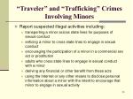 traveler and trafficking crimes involving minors1
