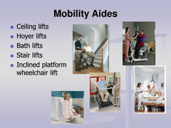 Mobility Aides