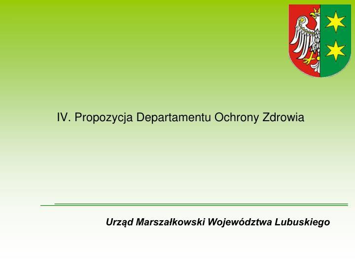 IV. Propozycja Departamentu Ochrony Zdrowia