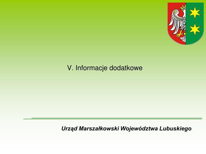 V. Informacje dodatkowe