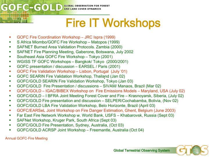 Fire IT Workshops