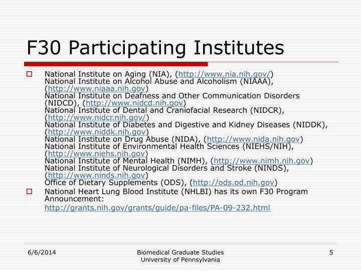 F30 Participating Institutes