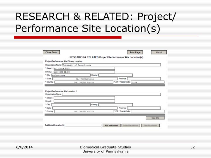 RESEARCH & RELATED: Project/ Performance Site Location(s)