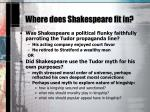 where does shakespeare fit in