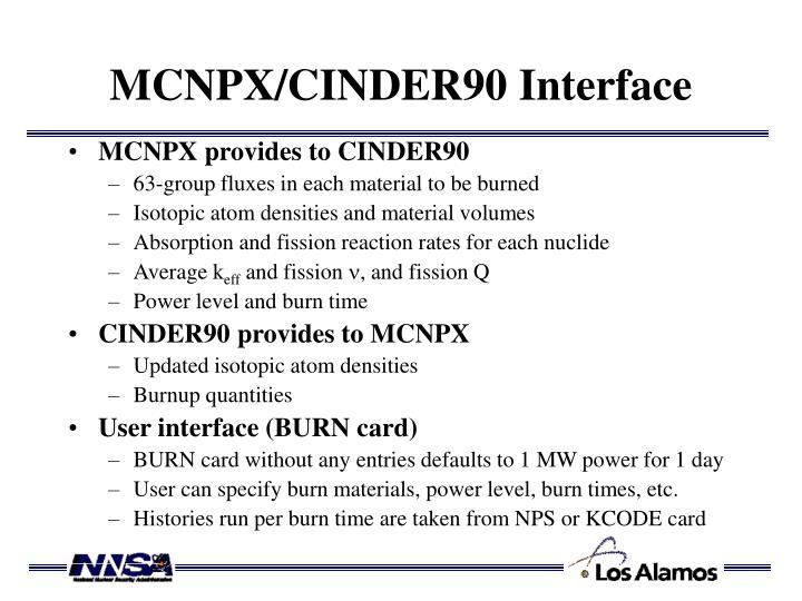 MCNPX/CINDER90 Interface