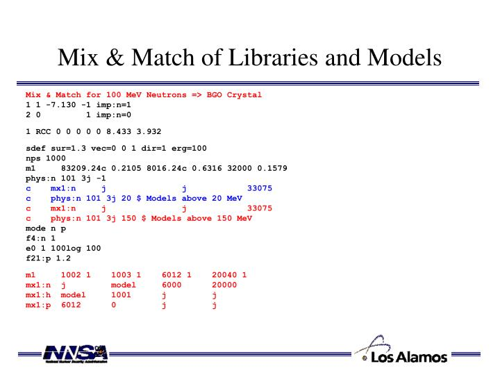 Mix & Match of Libraries and Models