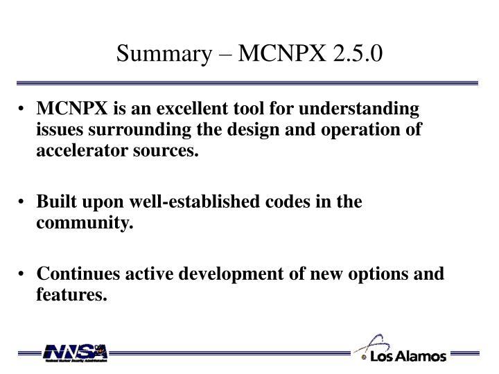 Summary – MCNPX 2.5.0