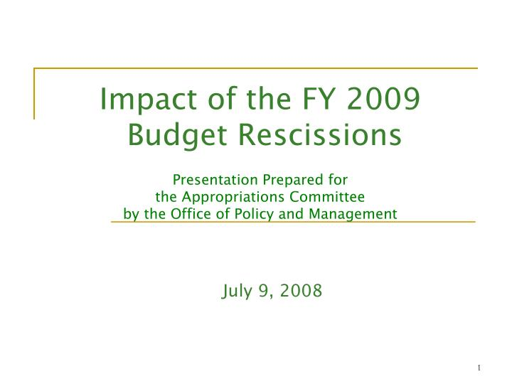 Impact of the FY 2009