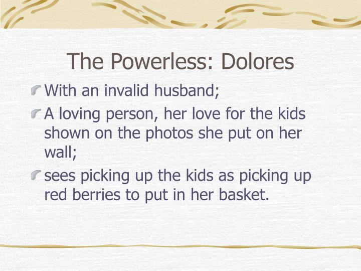 The Powerless: Dolores