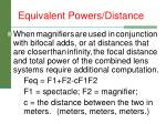 equivalent powers distance